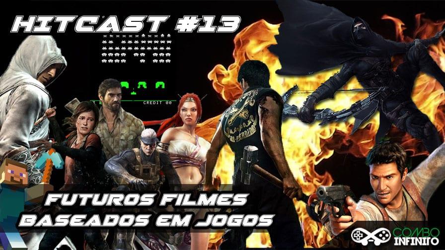hitcast-13-filmes-baseado-em-games