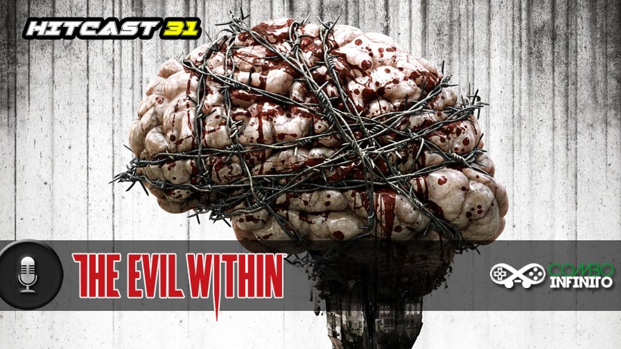 hitcast-31-the-evil-within