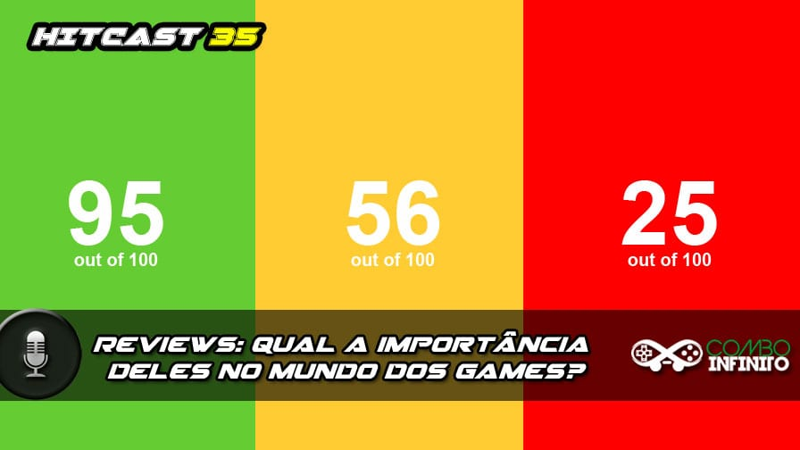 hitcast-35-reviews-qual-a-importancia-deles-no-mundo-dos-games